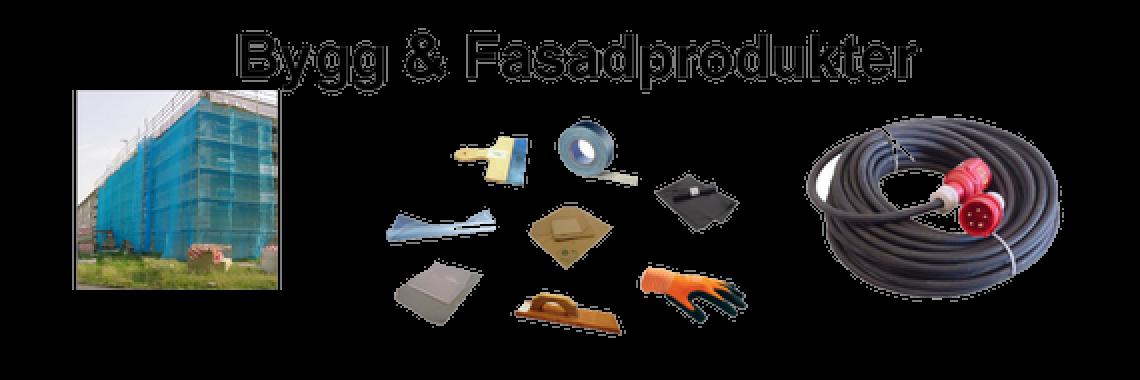 Bygg & Fasad produkter